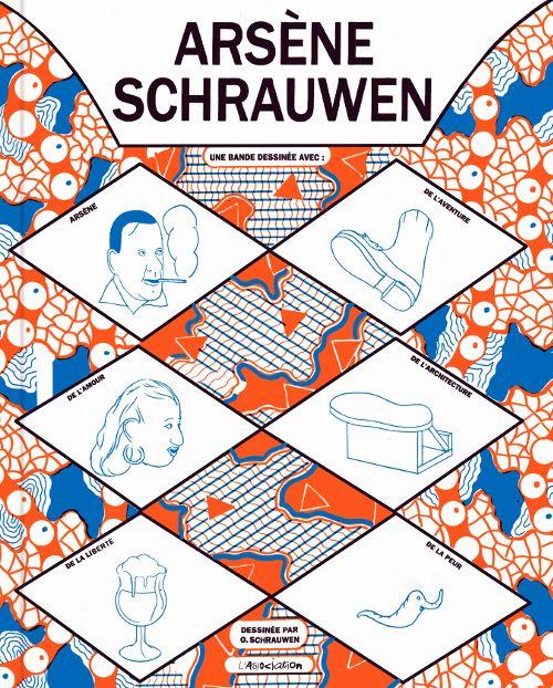 Arsène Schrauwen, bd chez L'Association de Schrauwen