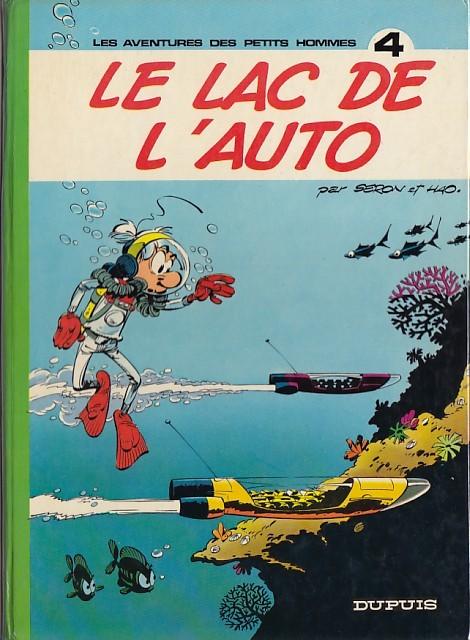 Les petits hommes T4 : Le lac de l'auto (0), bd chez Dupuis de Hao, Seron, Léonardo