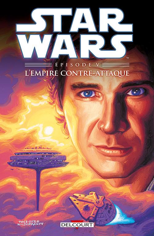 Star Wars Episodes T5 : L'Empire contre attaque (0), comics chez Delcourt de Goodwin, Williamson, Wein, Hildebrandt, Hildebrandt