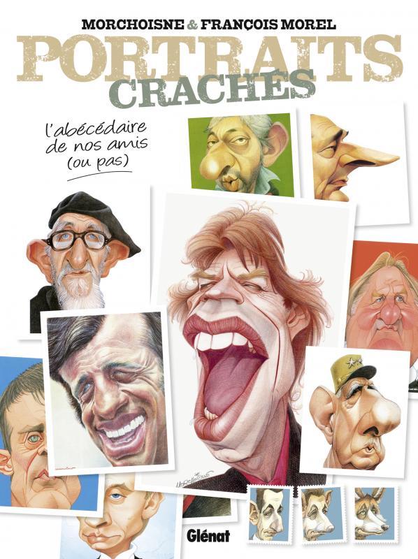 Portraits cachés : L'Abécédaire de nos amis (ou pas) (0), bd chez Glénat de Morel, Morchoisne