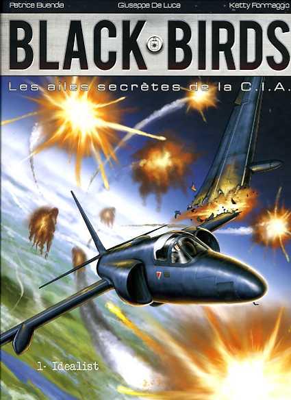 Black Birds Les Ailes secrètes de la C.I.A. T1 : Idealist (0), bd chez Zéphyr de Buendia, De Luca, Jagerschmidt, Formaggio