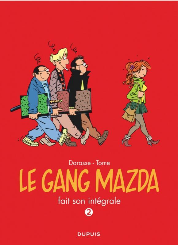 Le Gang Mazda T2 : Fait son intégrale (0), bd chez Dupuis de Tome, Darasse