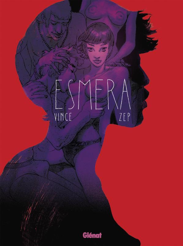 Esmera, bd chez Glénat de Zep, Vince