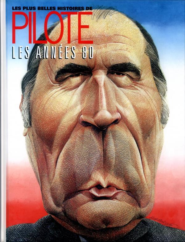 Pilote T4 : Les plus belles histoires – 1980-1985 (0), bd chez Dargaud de Collectif