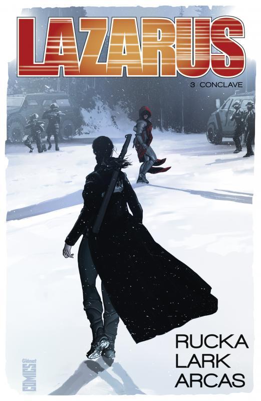 Lazarus T3 : Conclave (0), comics chez Glénat de Rucka, Lark, Arcas