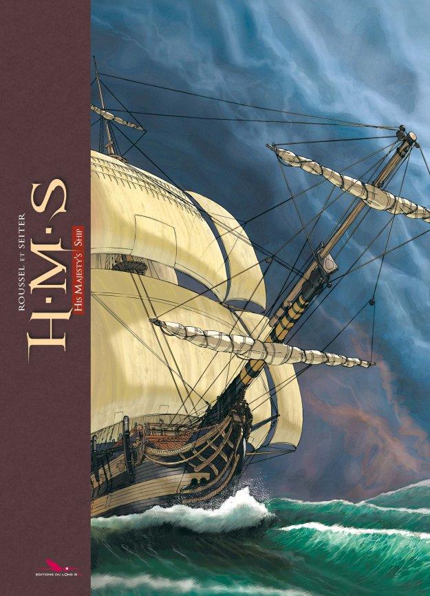 H.M.S. - His Majesty's Ship, bd chez Les éditions du Long Bec de Seiter, Roussel