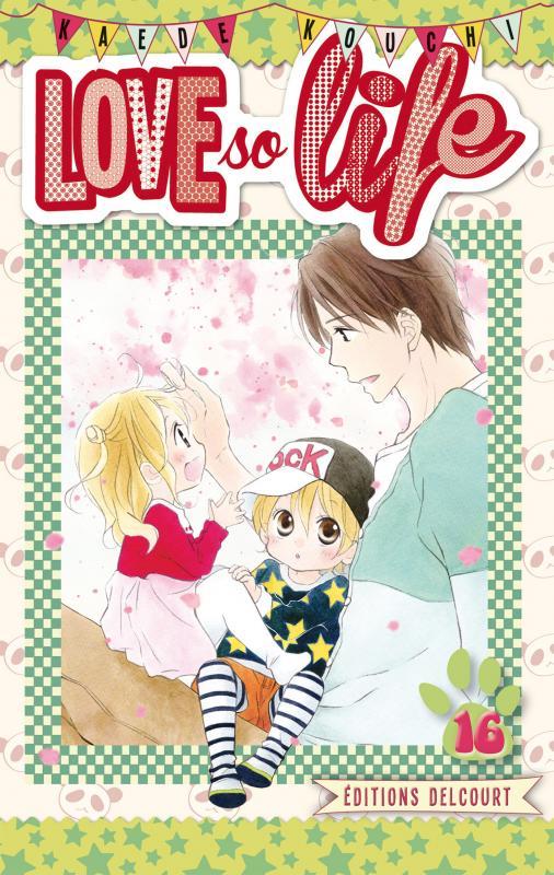 Love so life T16, manga chez Delcourt de Kouchi