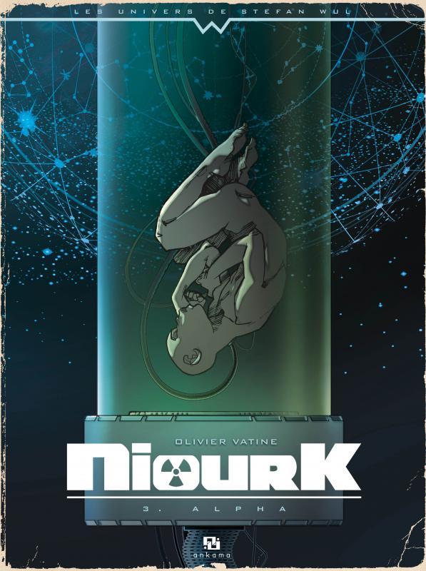 Niourk T3 : Alpha (0), bd chez Ankama de Vatine