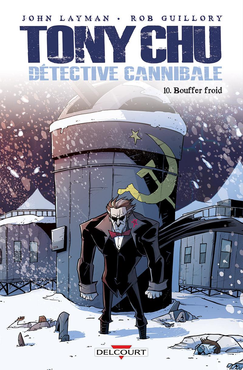 Tony Chu, détective cannibale T10 : Bouffer froid (0), comics chez Delcourt de Layman, Guillory, Wells
