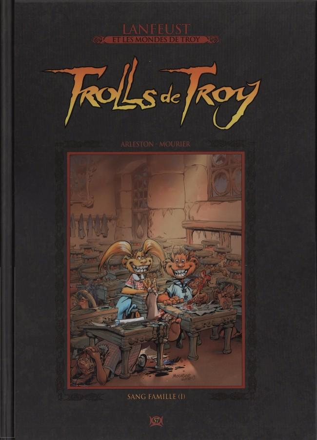 Lanfeust et les mondes de Troy T57 : Trolls de Troy - Sang famille (0), bd chez Hachette de Arleston, Mourier, Guth