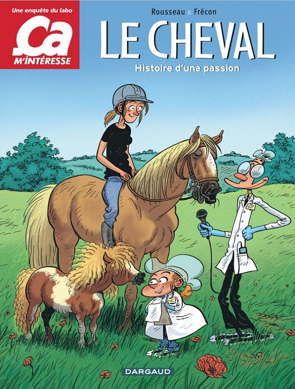 Ça m'intéresse T2 : Le Cheval (0), bd chez Dargaud de Rousseau, Frécon