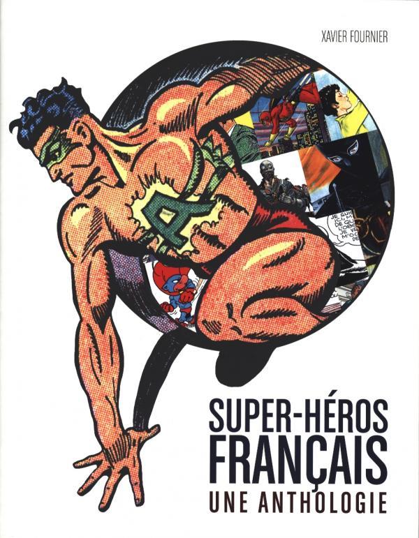Super-Héros Français - Une Anthologie, comics chez Huginn & Muninn de Fournier