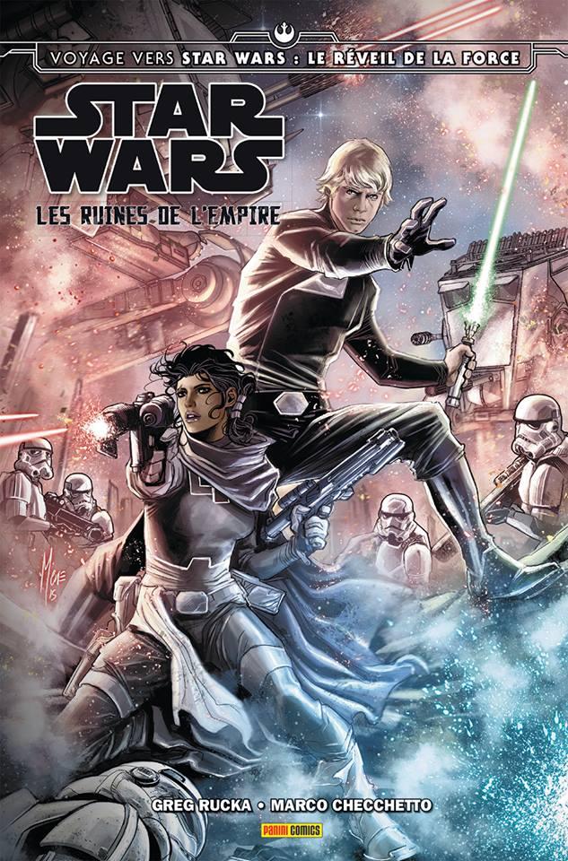 Star Wars - Les ruines de l'Empire, comics chez Panini Comics de Rucka, Checchetto, Laiso, Unzueta, Mossa