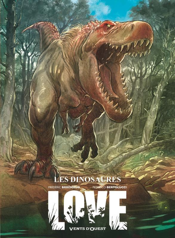Love T4 : Les dinosaures (0), bd chez Ankama de Brrémaud, Bertolucci