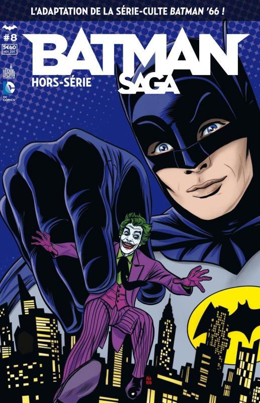 Batman Saga – Hors série, T8 : Batman '66 (0), comics chez Urban Comics de Parker, Templeton, Case, Jarrel, Quiñones, Hartman, Wicks, Renzi, Aviña, Allred, Allred