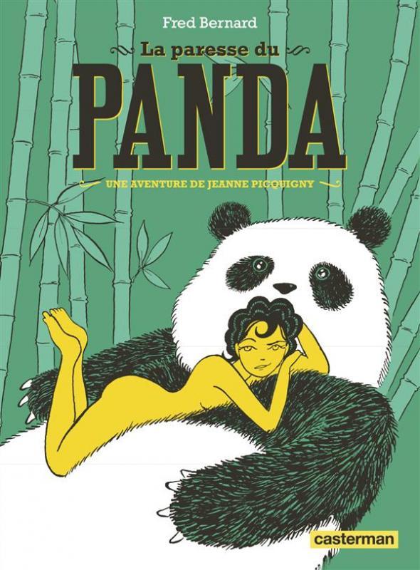 La Paresse du Panda, bd chez Casterman de Bernard