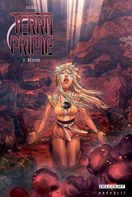 Terra Prime T2 : Déicide (0), bd chez Delcourt de Ogaki, Ropers