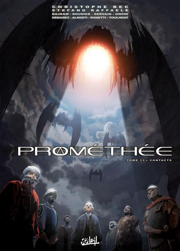 Prométhée – cycle 1, T13 : Contacts (0), bd chez Soleil de Bec, Alberti, Raffaele, Servain, Bonetti, Roudier, Demarez, Toulhoat, Gnoni, Digikore studio, Bajram