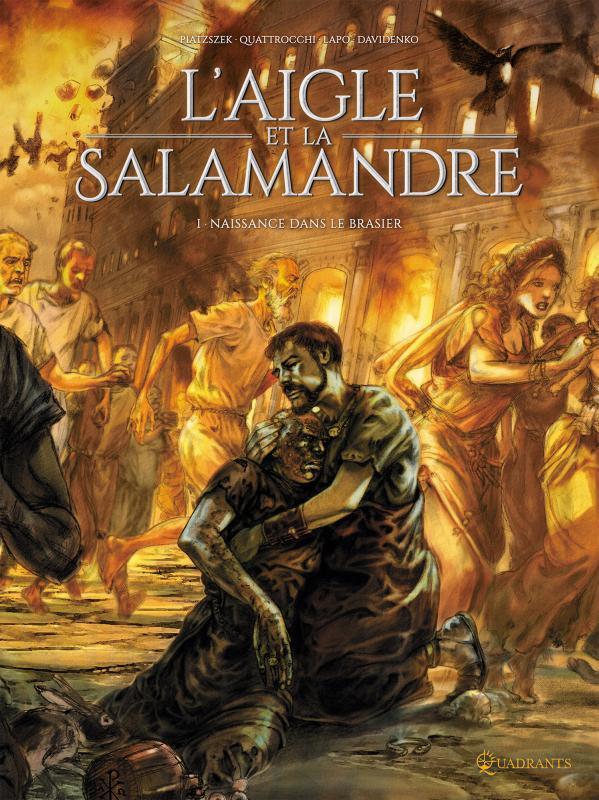 L'Aigle et la salamandre T1 : Naissance dans le brasier (0), bd chez Soleil de Piatzszek, Lapo, Quattrocchi, Davidenko