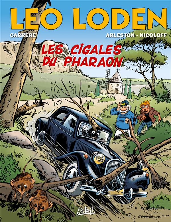 Léo Loden T24 : Les cigales du pharaon (0), bd chez Soleil de Arleston, Nicoloff, Carrère, Cerise
