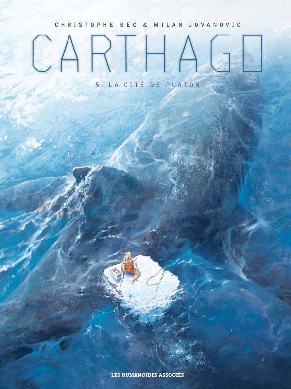 Carthago – cycle 2, T5 : La Cité de Platon (0), bd chez Les Humanoïdes Associés de Bec, Jovanovic, Denoulet