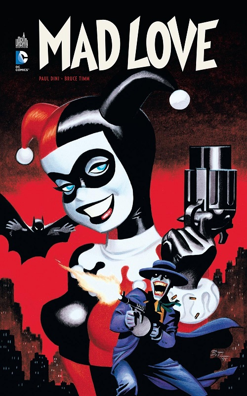 Batman - Mad Love, comics chez Urban Comics de Timm, Dini, Chiarello