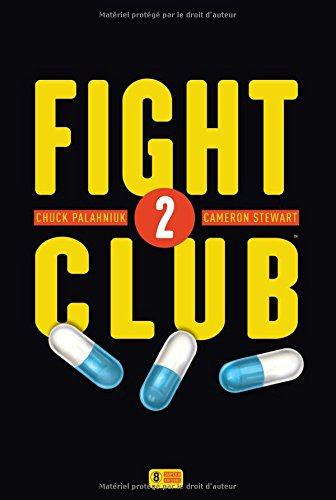 Fight Club 2, comics chez Super 8 éditions de Palahniuk, Stewart, Stewart, Mack