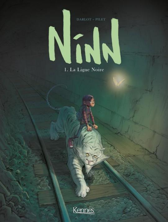 Ninn T1 : La ligne noire (0), bd chez Kennes éditions de Darlot, Pilet