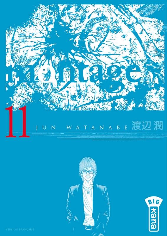 Montage T11, manga chez Kana de Watanabe