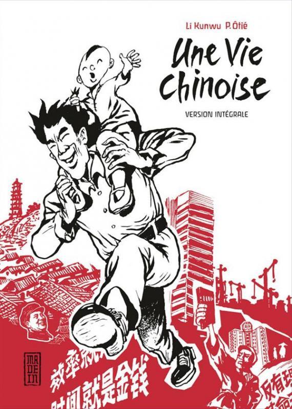 Une vie chinoise : Intégrale (0), manga chez Kana de Otié, Kunwu