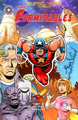The Formidables T2 : Fierté et préjugés - 2ème partie (0), comics chez Oniric Comics de Malgrain, Louis, Minguez, Hudson, Daviet, Lacroix