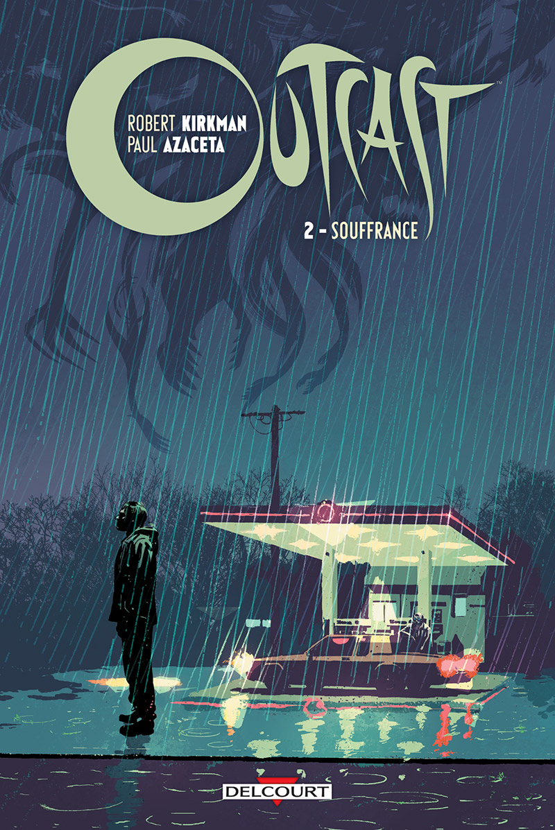 Outcast T2 : Souffrance (0), comics chez Delcourt de Kirkman, Azaceta, Breitweiser