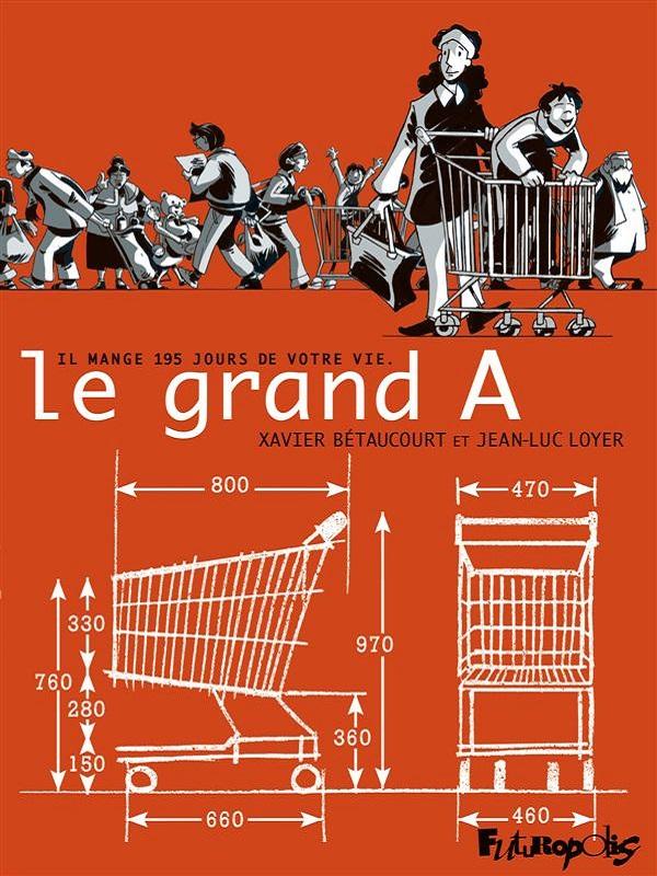 Le Grand A, bd chez Futuropolis de Bétaucourt, Loyer