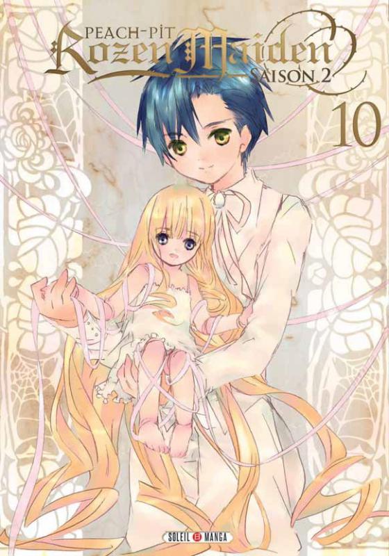 Rozen maiden – Saison 2, T10, manga chez Soleil de Peach-Pit