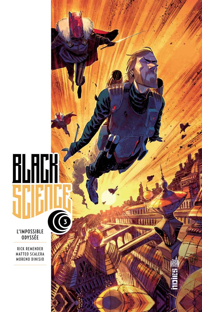 Black Science T3 : L'impossible odyssée (0), comics chez Urban Comics de Remender, Scalera, Dinisio