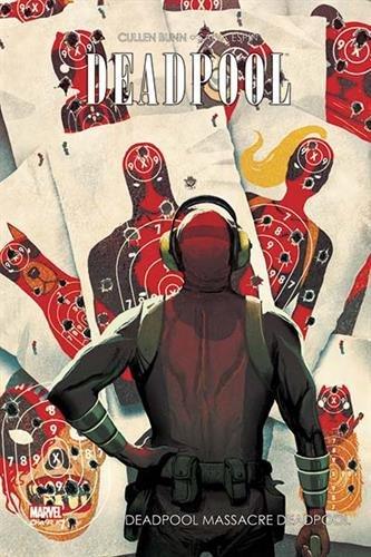 Deadpool T3 : Deadpool massacre Deadpool (0), comics chez Panini Comics de Bunn, Espin, Gandini, Del Mundo