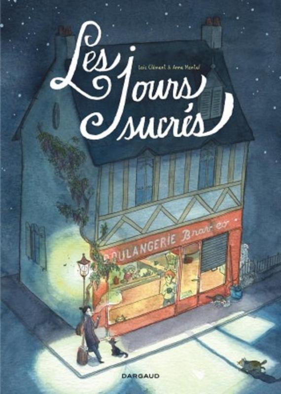 Les Jours sucrés, bd chez Dargaud de Clément, Montel