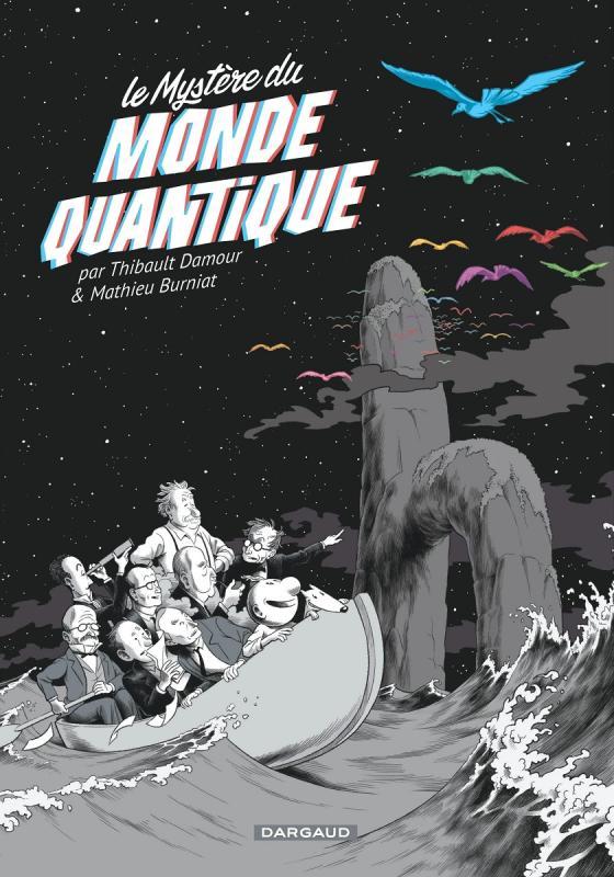 Le Mystère du monde quantique, bd chez Dargaud de Damour, Burniat