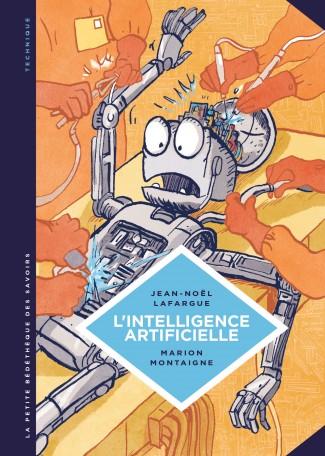 La Petite bédéthèque des savoirs T1 : L'intelligence artificielle (0), bd chez Le Lombard de Lafargue, Montaigne