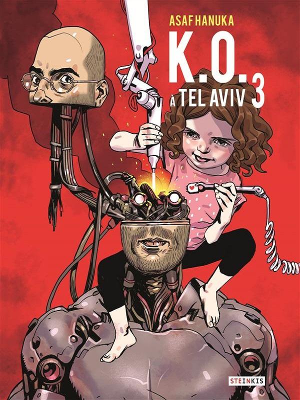 K.O. à Tel Aviv T3, bd chez Steinkis de Hanuka
