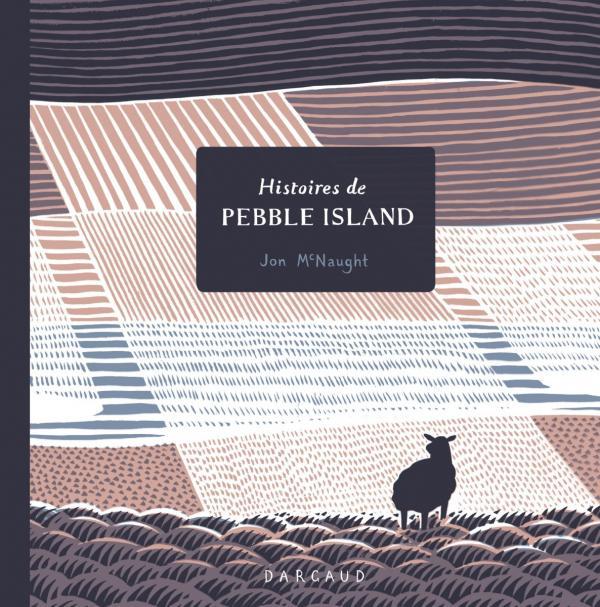 Pebble Island, comics chez Dargaud de McNaught