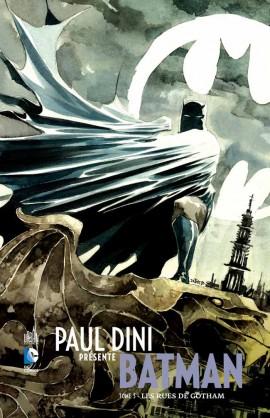 Paul Dini présente Batman T3 : Les rues de Gotham (0), comics chez Urban Comics de Dini, Nguyen, Kalisz