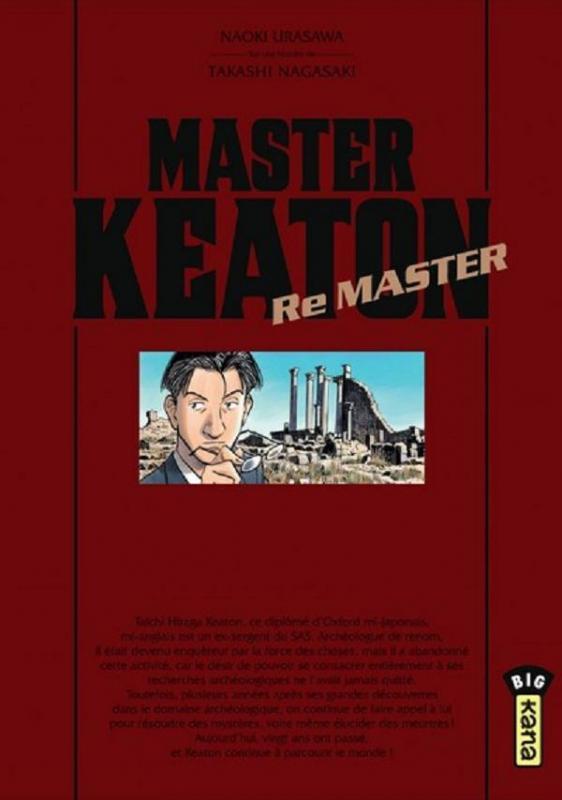 Master keaton Remaster, manga chez Kana de Nagasaki, Urasawa