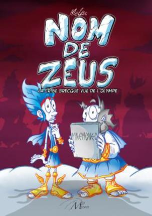 Nom de Zeus, bd chez Médite de Meliss