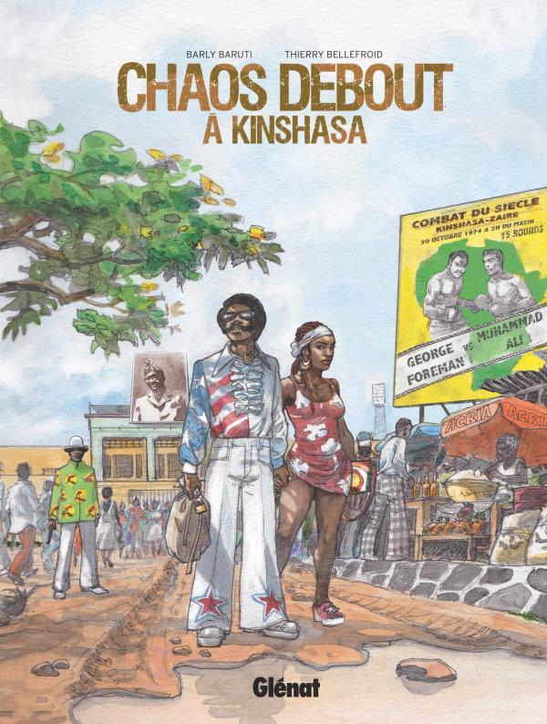 Chaos debout à Kinshasa, bd chez Glénat de Bellefroid, Baruti