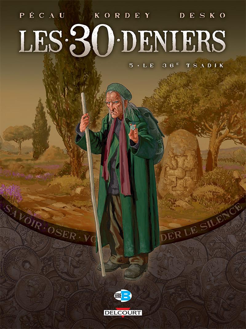Les 30 deniers T5 : Le 36e Tsadik (0), bd chez Delcourt de Pécau, Kordey, Desko