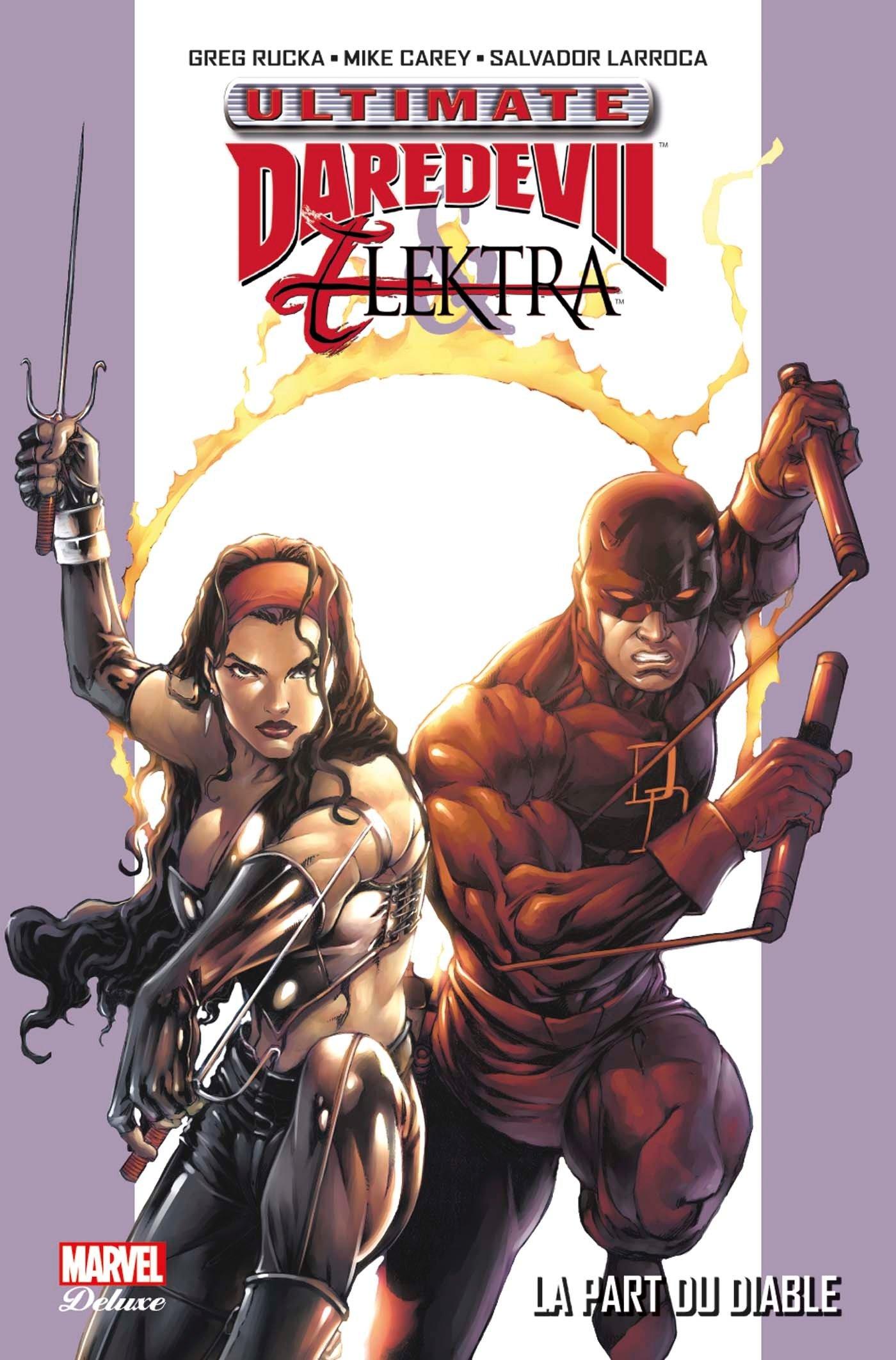 Ultimate Daredevil & Elektra, comics chez Panini Comics de Rucka, Carey, Larroca, Liquid!, Hou, Tsang