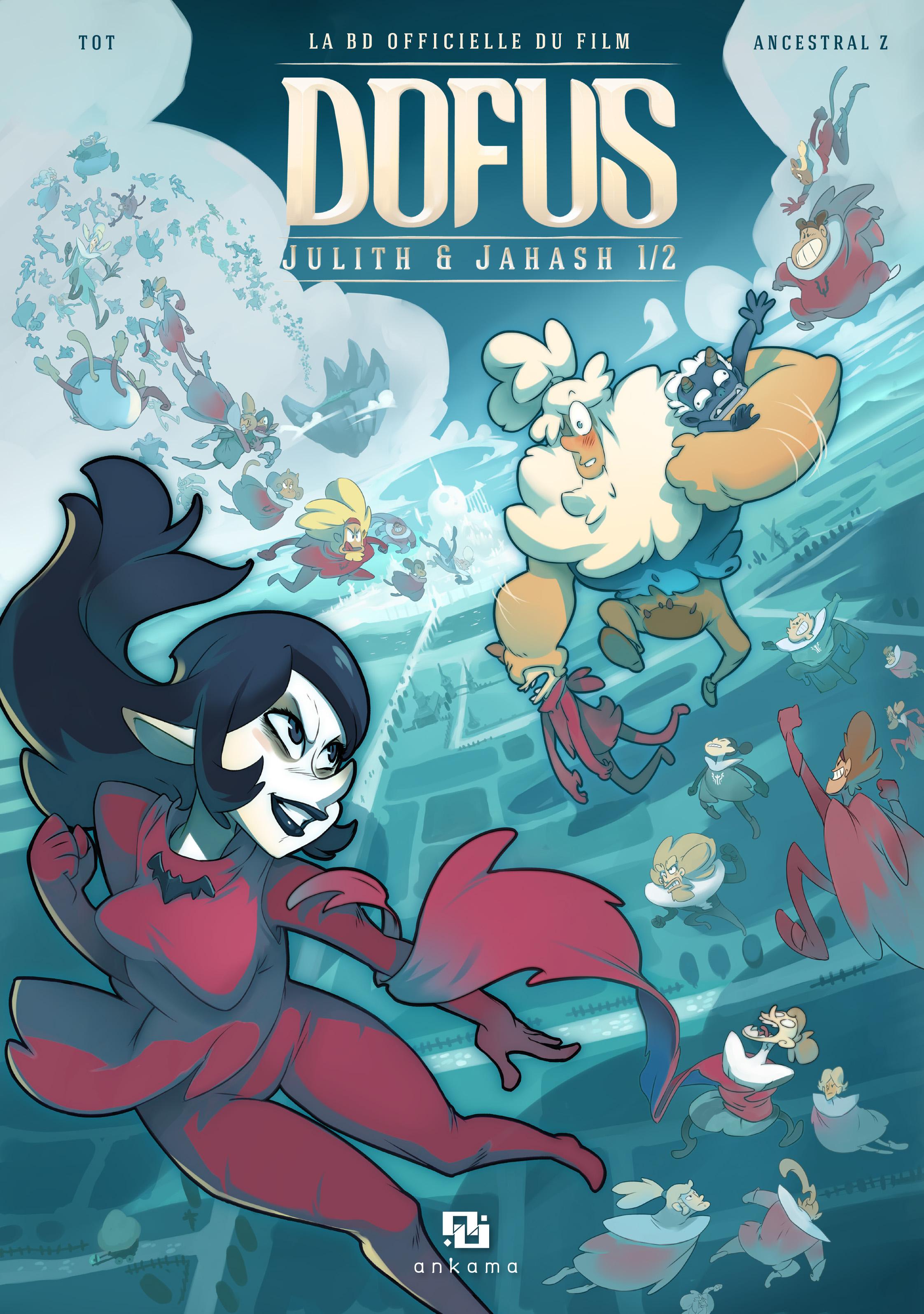 Dofus - La BD officielle du film T1 : Julish et Jahash (0), bd chez Ankama de Tot, Mojo, Ancestral z, Boubziz, Moritz