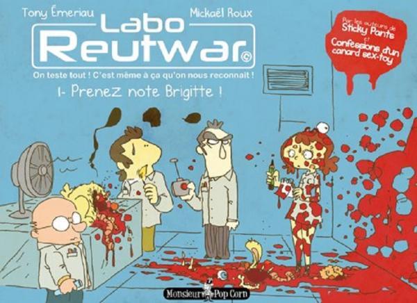 Labo Reutwar T1 : Prenez note Brigitte ! (0), bd chez Monsieur Pop Corn de Emeriau, Roux