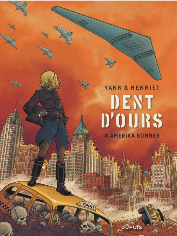 Dent d'ours – cycle 2, T4 : Amerika bomber (0), bd chez Dupuis de Yann, Henriet, Usagi